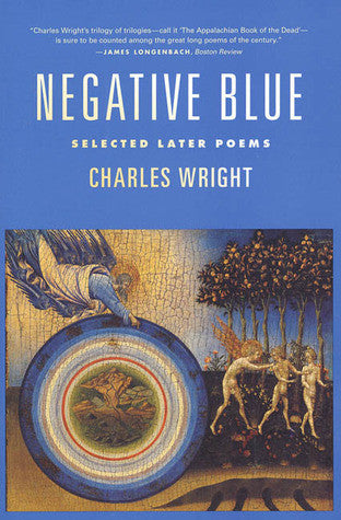 Negative Blue by Charles Wright