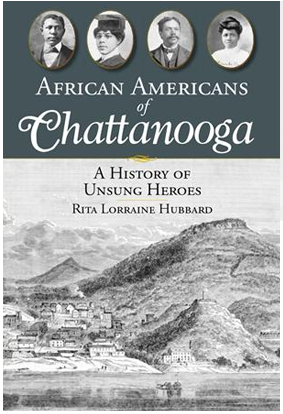African Americans of Chattanooga by Rita Lorraine Hubbard