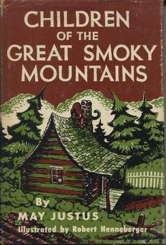 Children of the Great Smoky Mountains by May Justus - SIGNED