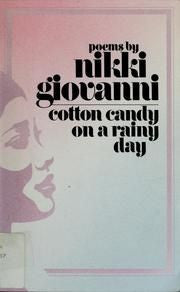 Cotton Candy on a Rainy Day by Nikki Giovanni