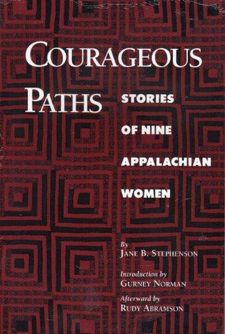 Courageous Paths by Jane B. Stephenson