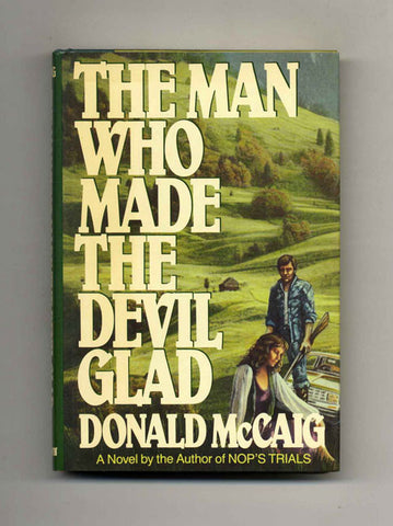 The Man Who Made the Devil Glad by Donald McCaig