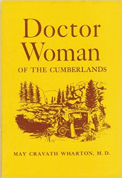 Doctor Woman of the Cumberlands by May Cravath Wharton