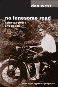 No Lonesome Road: Selected Prose and Poems by Don West edited by Jeff Biggers and George Brosi - SIGNED