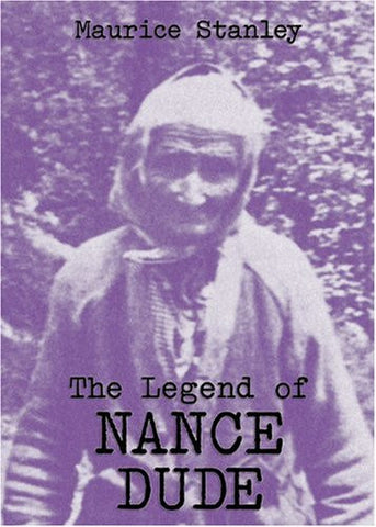 The Legend of Nance Dude by Maurice Stanley