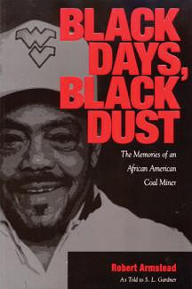 Black Days, Black Dust by Robert Armstead