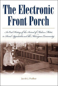 The Electronic Front Porch by Jacob J. Podber