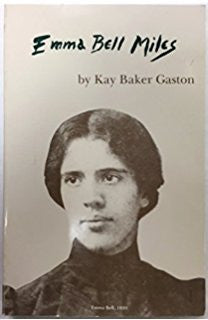 Emma Bell Miles by Kay Baker Gaston - SIGNED