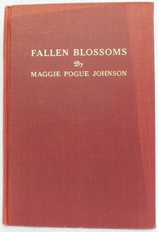 Fallen Blossoms by Maggie Pogue Johnson
