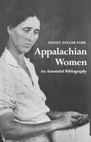 Appalachian Women by Sidney Saylor Farr