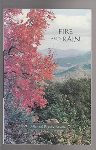 Fire and Rain by Michael Rigsby Revere