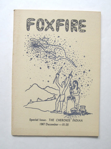 Foxfire: The Cherokee Indian