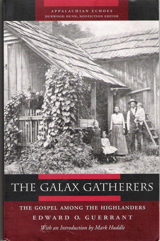 The Galax Gatherers by Edward O. Guerrant