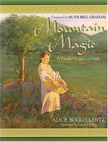 Mountain Magic by Alice Boggs Lentz