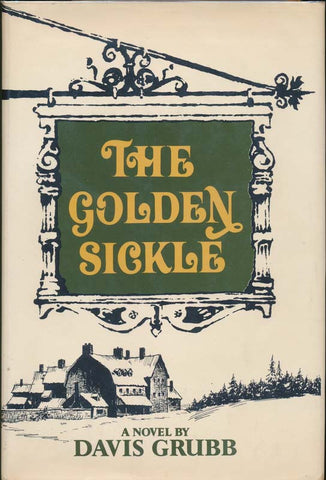 The Golden Sickle by Davis Grubb