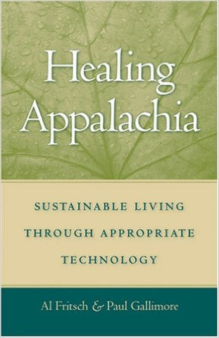 Healing Appalachia by Al Fritsch & Paul Gallimore