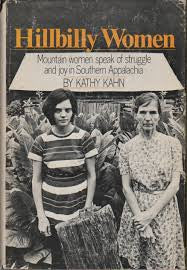 Hillbilly Women by Kathy Kahn
