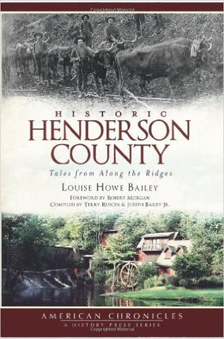 Historic Henderson County by Louise Howe Bailey