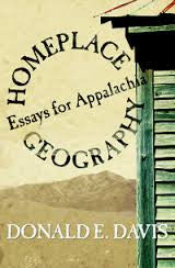 Homeplace Geography: Essays for Appalachia by Donald E. Davis