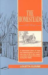 The Homesteads by Loletta Clouse