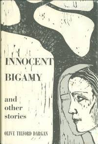 Innocent Bigamy and Other Stories by Olive Tilford Dargan