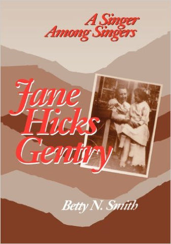 Jane Hicks Gentry by Betty N. Smith