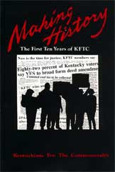 Making History: The First Ten Years of KFTC by Melanie A. Zuercher
