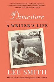 Dimestore: A Writer's Life by Lee Smith