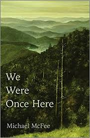 We Were Once Here by Michael McFee