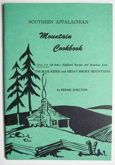 Southern Appalachia Mountain Cookbook by Ferne Shelton
