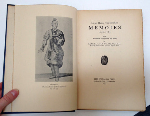 Lieut. Henry Timberlake's Memoirs, 1756-1765 by Samuel Cole Williams