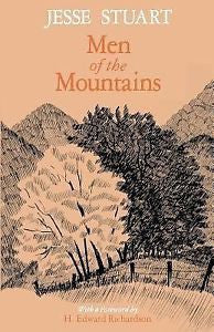 Men of the Mountains by Jesse Stuart