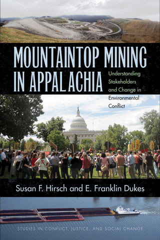 Mountaintop Mining in Appalachia by Susan F. Hirsch and E. Franklin Dukes
