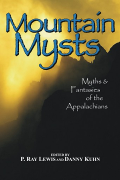 Mountain Mysts by P. Ray Lewis and Danny Kuhn