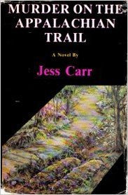 Murder on the Appalachian Trail by Jess Carr