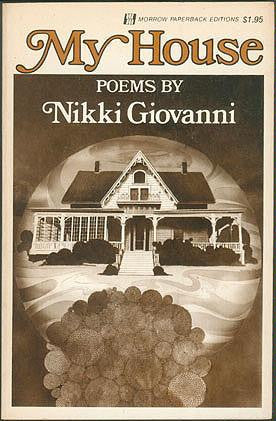 My House by Nikki Giovanni