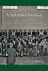 A Splendid Instinct by Jack Neely