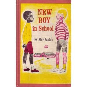 New Boy in School by May Justus