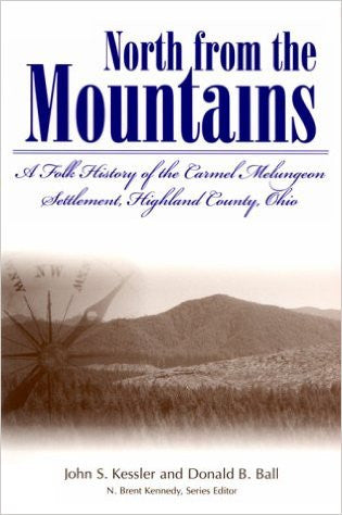 North from the Mountains by John Kessler and Donald B. Ball