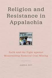 Religion and Resistance in Appalachia by Joseph D. Witt