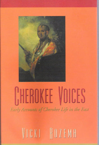 Cherokee Voices by Vicki Rozema