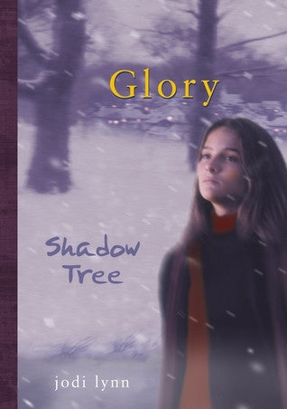 Glory #2: Shadow Tree  by Jodi Lynn