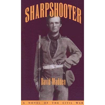 Sharpshooter by David Madden