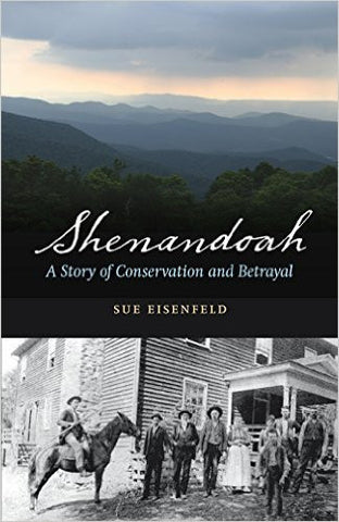 Shenandoah: A Story of Conversation and Betrayal by Sue Eisenfeld