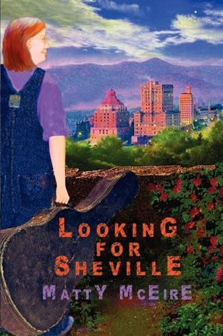 Looking for Sheville by Matty McEire