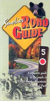Smokies Road Guide by Jerry DeLaughter