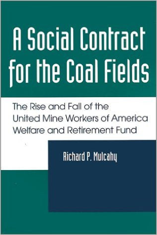 A Social Contract for the Coal Fields by Richard P. Mulcahy