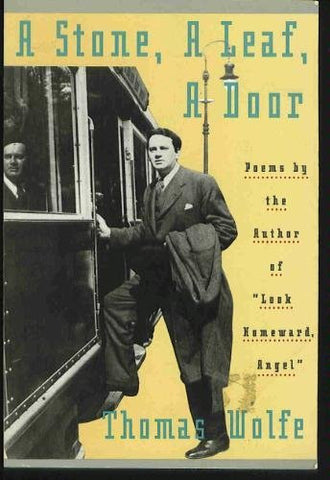 A Stone, A Leaf, A Door by Thomas Wolfe