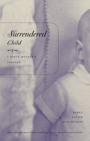 Surrendered Child by Karen Salyer McElmurray