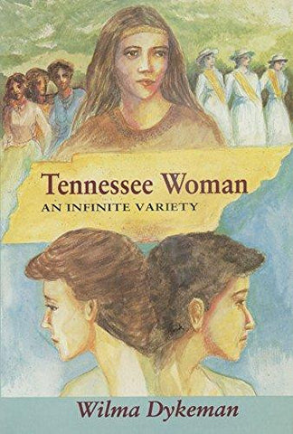 Tennessee Woman by Wilma Dykeman